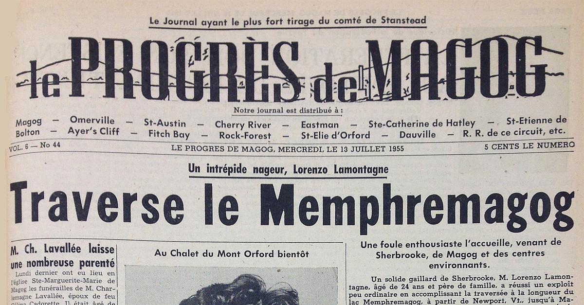 L'épopée de Lorenzo Lamontagne fait la première page du journal le Progrès de Magog le 13 juillet 1955
