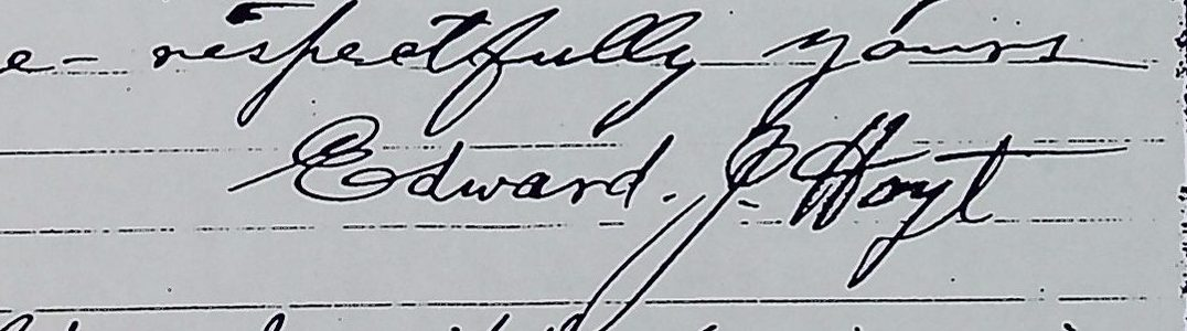 Signature Edward J. Hoyt